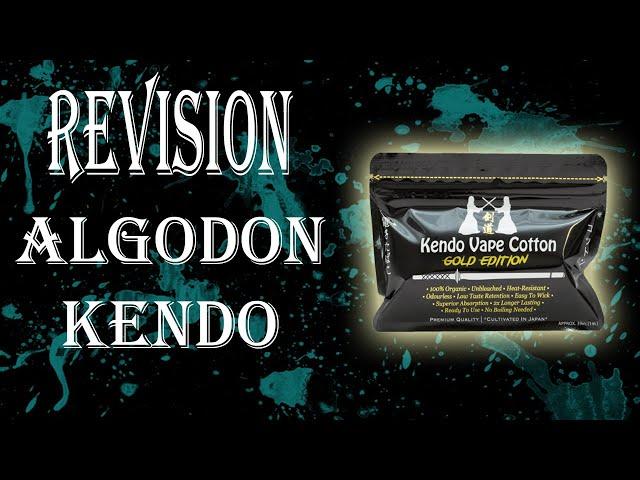 Revisión Algodón KENDO