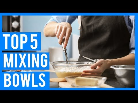 Best Mixing Bowl Sets 2018   Best Mixing Bowls With Lids -  Reviews and Buyer's Guide