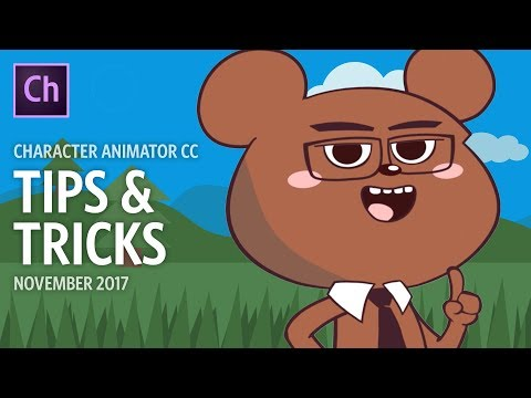 Character Animator Tips & Tricks (November 2017)