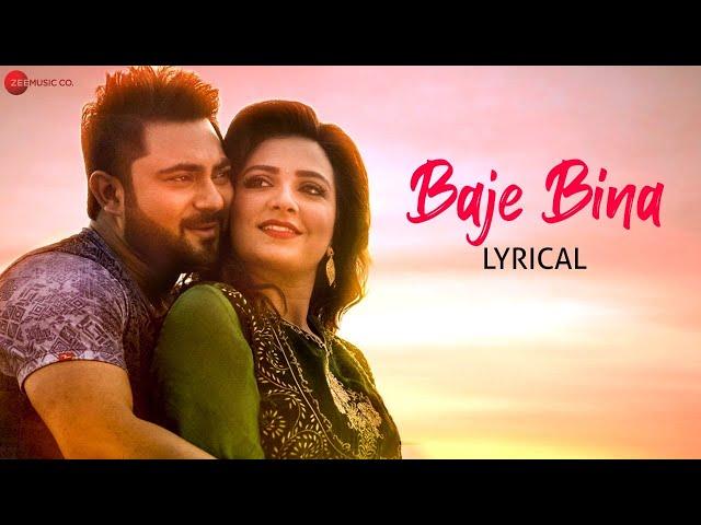 Baje Bina - Lyrical Video   Dekh Kemon Lage   Soham & Subhashree G   Abhijit G & Sudeshna R   Jeet G