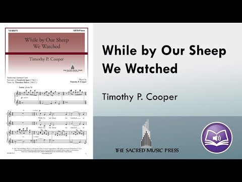 While By Our Sheep We Watched Timothy P Cooper Youtube