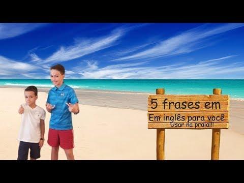 5 Frases Em Inglês Para Você Usar Na Praia Youtube