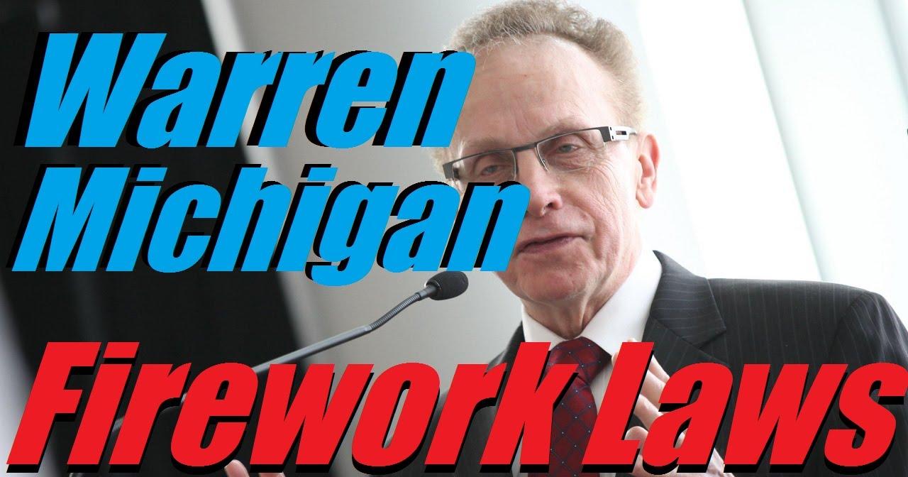 Michigan fireworks laws? ?