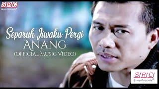 Download Mp3 Anang - Separuh Jiwaku Pergi