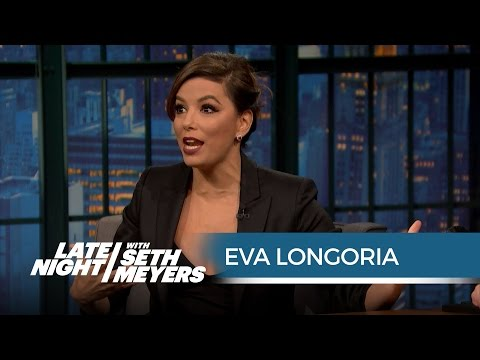 Eva Longoria on the Male Divas She's Worked With - Late Night with Seth Meyers
