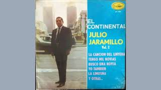 Julio Jaramillo - No Me Haces Falta [Inédita]