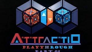 Attractio - Playthrough - Full Gameplay - Part 01