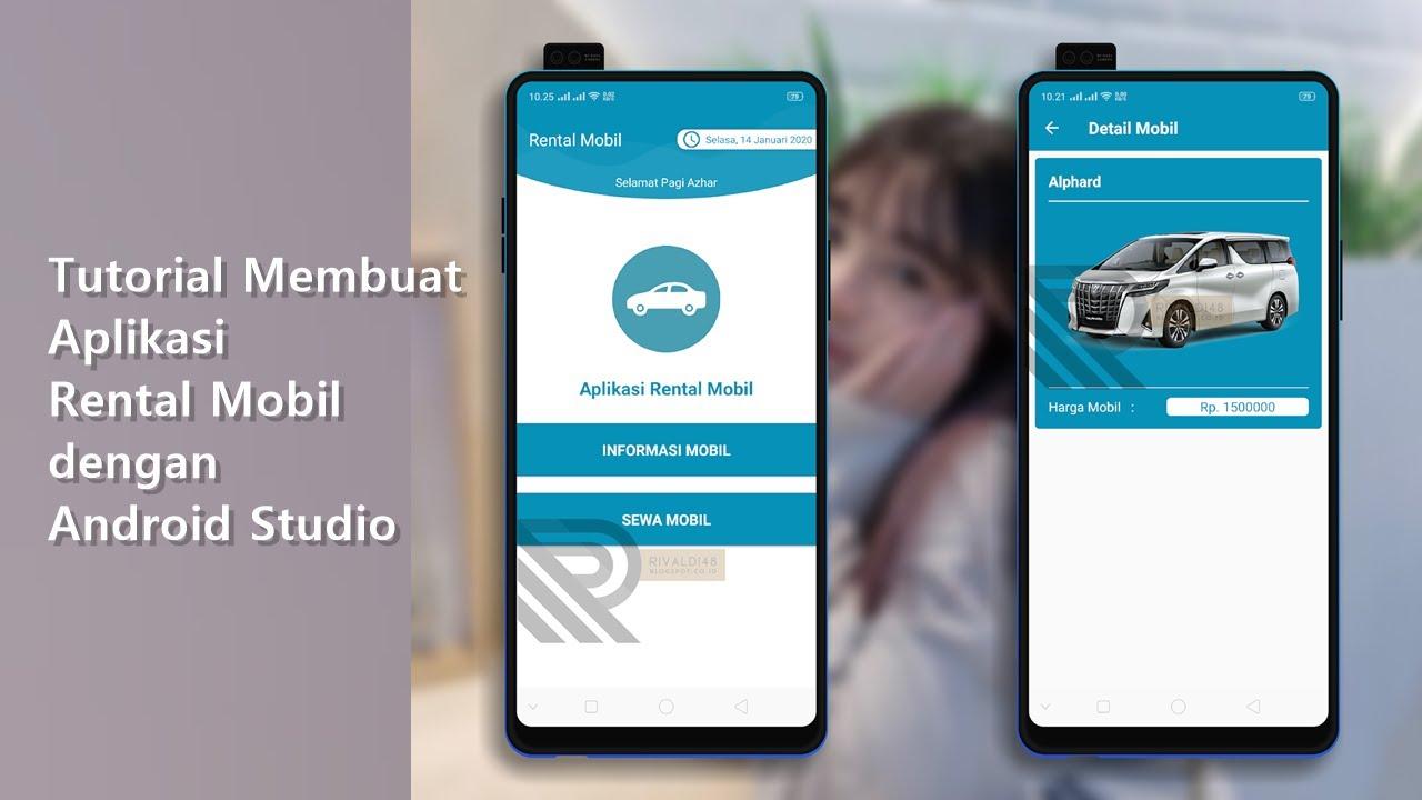 Tutorial Membuat Aplikasi Rental Mobil Dengan Android Studio Youtube