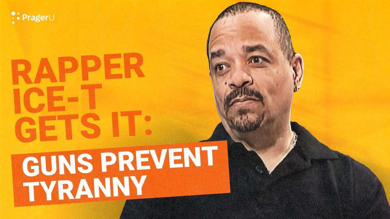 Rapper Ice-T gets it: Guns prevent tyranny