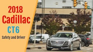 2018 Cadillac CT6 Safety and Driver Assistance Review