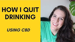 HOW CBD HELPED ME TO QUIT DRINKING ALCOHOL & MANAGE MY ANXIETY