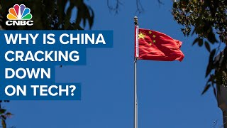 Why is China cracking down on it's own tech businesses?