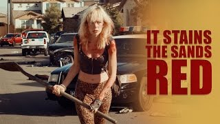 It Stains the Sands Red - Official Movie Trailer - (2017)
