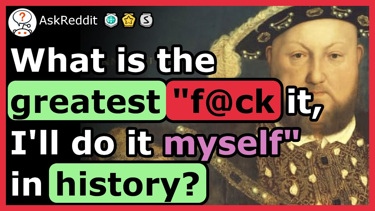"""Download What's The Greatest """"F*CK It, I'll Do It Myself"""" In History?"""