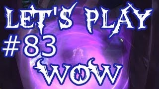 Let's Play WoW Ep. 83 - Blood Furnace - World of Warcraft