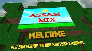 Assam Mix #YouTubeChannel