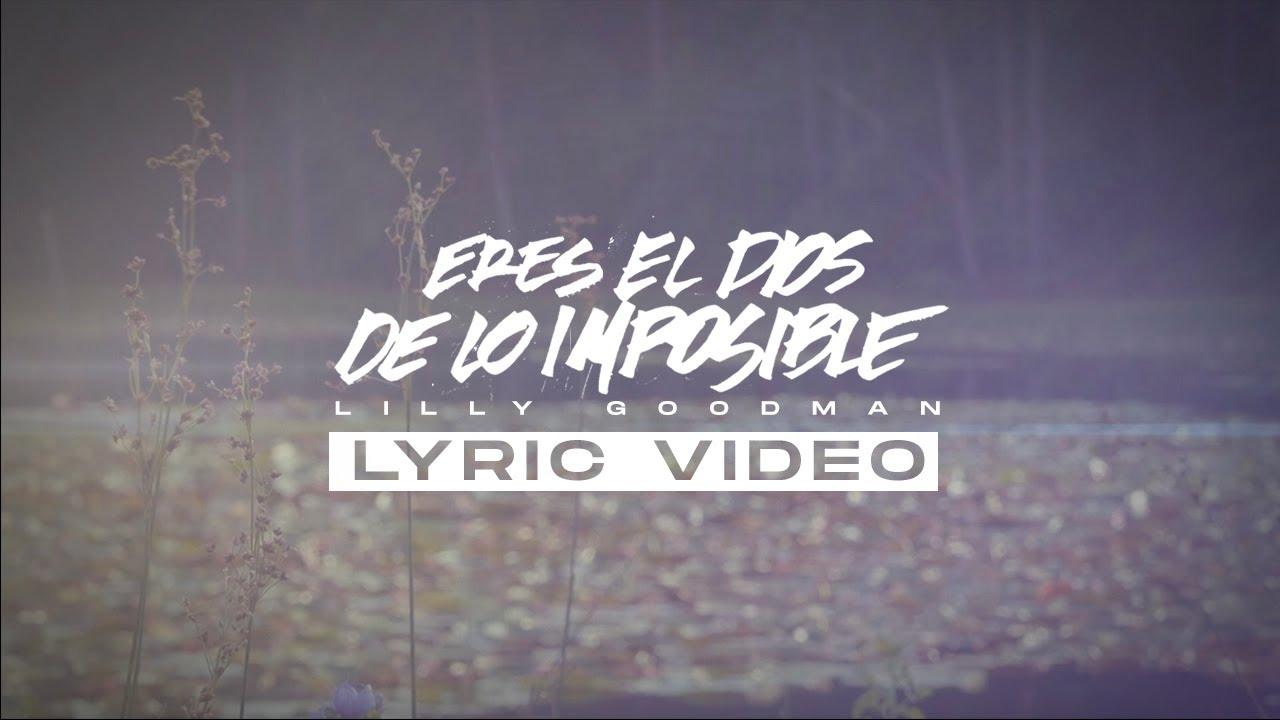 Eres El Dios De Lo Imposible (LYRIC VIDEO)