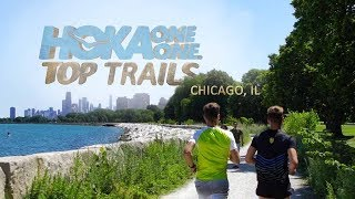 HOKA ONE ONE Top Trails - Chicago