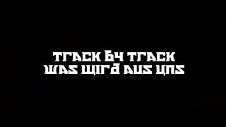 """Olexesh // """"Nu Eta Da"""" Track by Track #09 // WAS WIRD AUS UNS feat. Eko Fresh (prod. von m3)"""