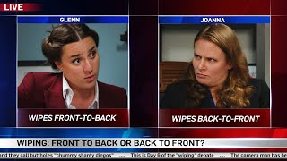 Wiping: Front to Back or Back to Front? - She Said/She Said