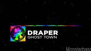 ♪ Draper - Ghost Town (BASS BOOSTED!)
