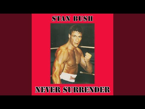 Never Surrender (From Kickboxer)