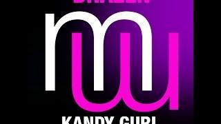 Brazen Kandy Gurl (Touch & Go feel good club mix  preview) (menamusic.com)