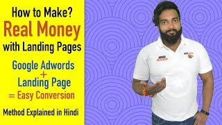How to Make Real Money with Landing Page | Increase your Business Sale with Google Adwords