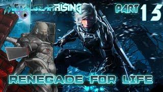 Renegade for Life: Metal Gear Rising Revengeance - 15 -