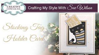 Handgemaakte Cadeau-Kaart Houder | Crafting Mijn Stijl met Sue Wilson