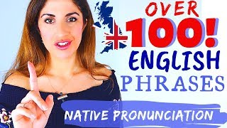 OVER 100 English Phrases for Conversation | Pronunciation and Vocabulary