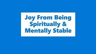 08-23-20 SERMON Joy Of Spiritual And Mental Stability