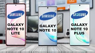 Samsung Galaxy Note 10 Lite vs Samsung Galaxy Note 10 vs Samsung Galaxy Note 10 Plus
