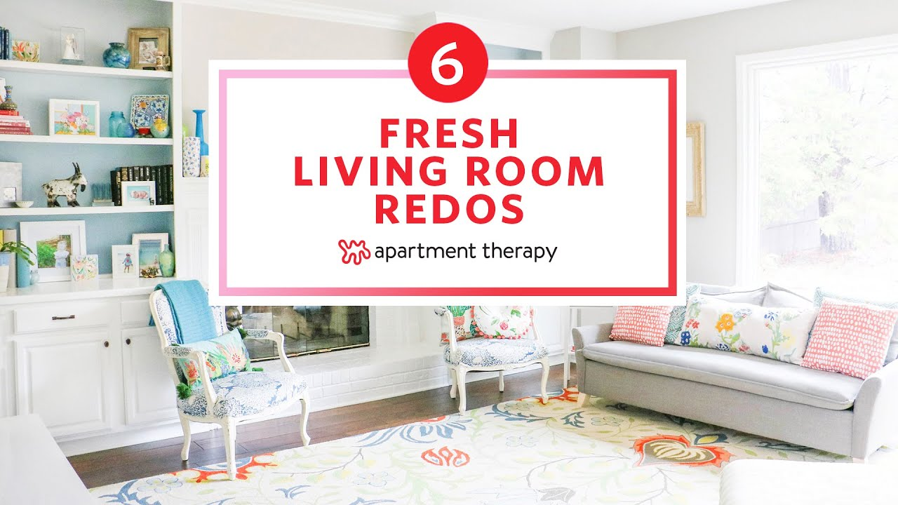 6 Fresh Living Room Redos   Apartment Therapy - YouTube