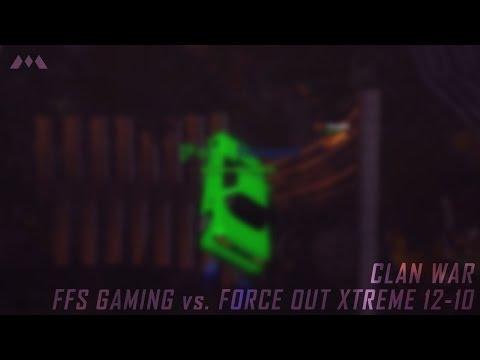 CW: FFS Gaming (-ffs-) vs. Force Out Xtreme ([FoXX]) 12-10