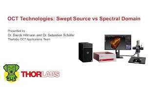 OCT Technologies: Swept Source vs. Spectral Domain