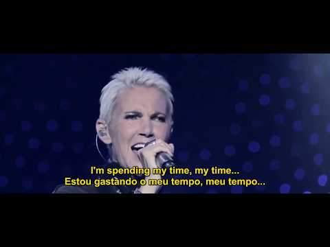 Roxette-Spending My Time Live Legendado