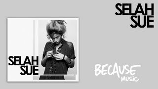Selah Sue - The More That I