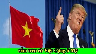 TIN VUI: Mỹ cấm treo cờ đỏ sao vàng của Việt Cộng ở Thành Phố Westminter miền Nam California