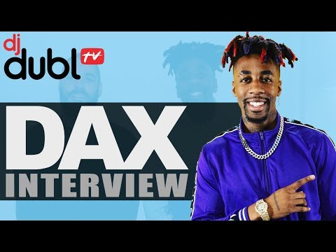 Dax Interview - 'Dear God', the truth behind 'She Cheated', Youtube beef, diss tracks & virals...
