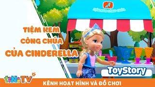 #Toy Story | Ghé Thăm Tiệm Kem Của Công Chúa Cinderella - Câu Chuyện Đồ Chơi