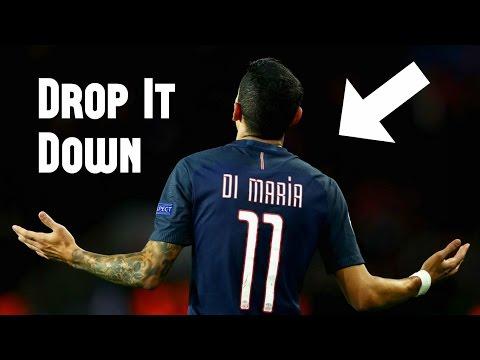 Angel Di Maria - Drop It Down Like - Ultimate Skill Show 2016/2017 | HD