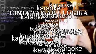 AGNEZ MO - TAK ADA LOGIKA (KARAOKE)