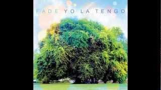 Yo La Tengo - Is That Enough