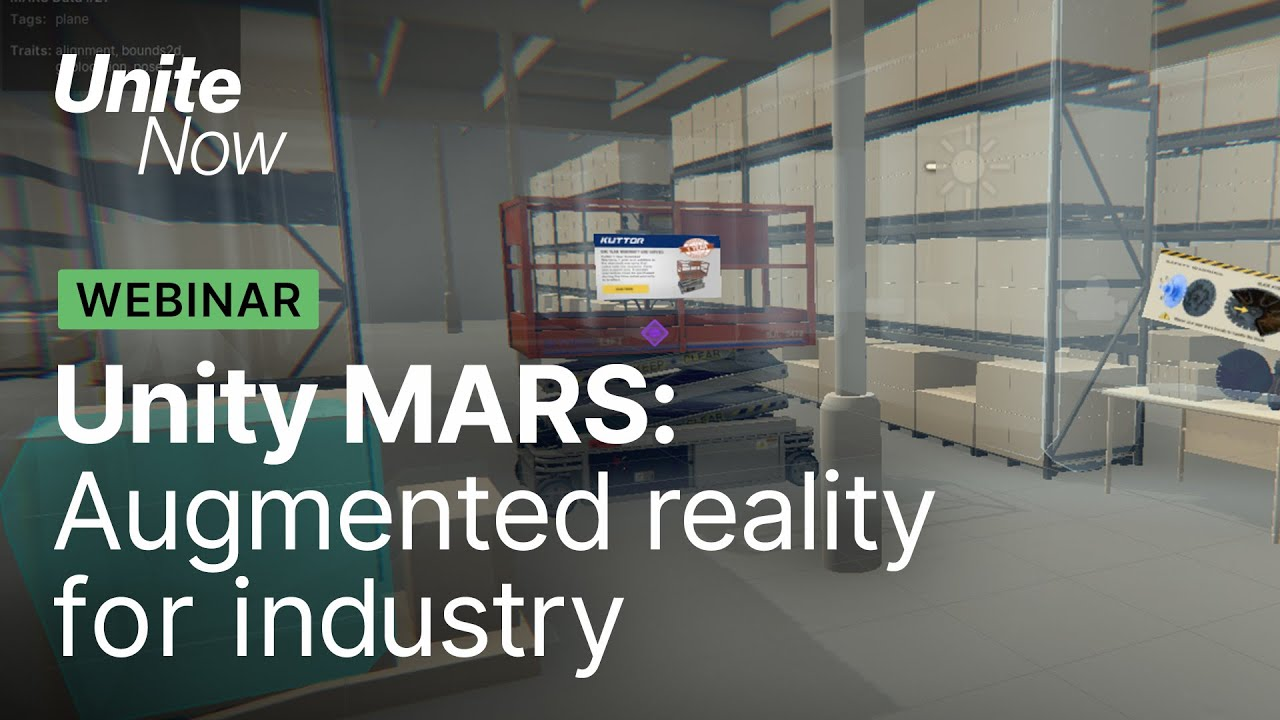 Unity MARS: Augmented Reality for Industry | Unite Now 2020