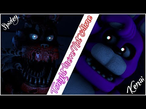 SFM FNAF OC TONIGHT WE&39;RE NOT ALONE - Song by Ben Schuller COLLAB