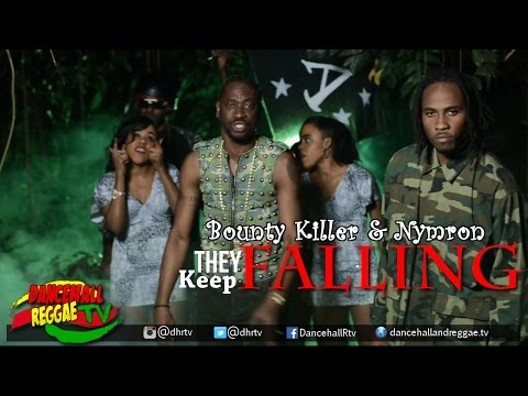 Bounty Killer & Nymron - They Keep Falling [Official Music Video] ▶Dancehall ▶Reggae 2016