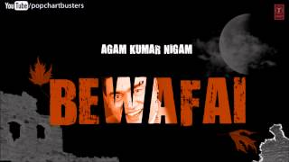 Shukriya Shukriya Full Song Bewafai - Agam Kumar Nigam Sad Songs