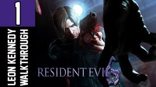 Resident Evil 6 Walkthrough - Part 1 - Chapter 1 Leon Kennedy Campaign Let