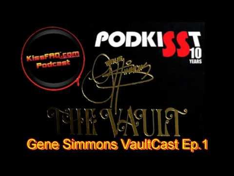 Gene Simmons VaultCast Episode 1